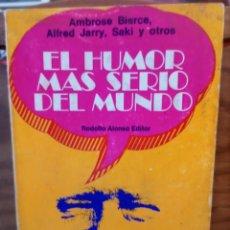 Libros de segunda mano: EL HUMOR MAS SERIO DEL MUNDO - ALFRED JARRY - AMBROSE BIERCE Y OTROS - 1971. Lote 262940230