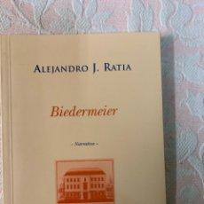 Libros de segunda mano: BIEDERMEIER,ALEJANDRO J. RATIA. Lote 262953775