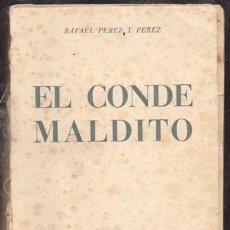 Libros de segunda mano: EL CONDE MALDITO - PEREZ Y PEREZ, RAFAEL - A-NOVRAPE-570. Lote 262957360