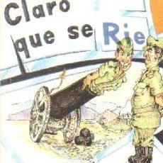 Libros de segunda mano: CLARO QUE SE RIE EN LOS CUARETELES. FAJARDO OMEZ DE FRAUECEDO, SANTIAGO. A-HUM-571. Lote 263024995