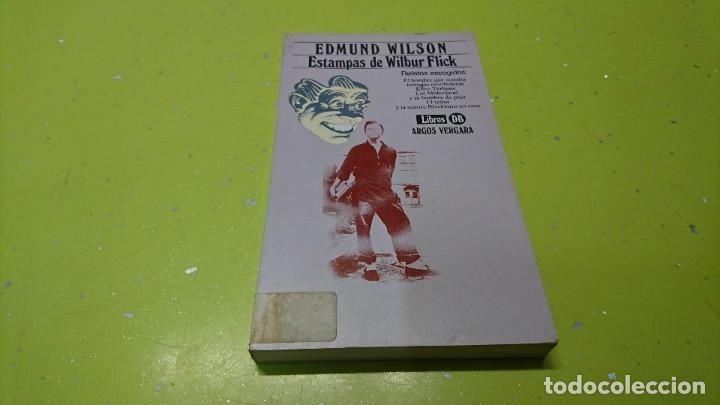ESTAMPAS DE WILBUR FLICK, EDMUND WILSON (Libros de Segunda Mano (posteriores a 1936) - Literatura - Narrativa - Otros)