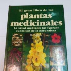 Libros de segunda mano: M. PAHLOW EL GRAN LIBRO DE LAS PLANTAS MEDICINALES SA4204. Lote 263042720