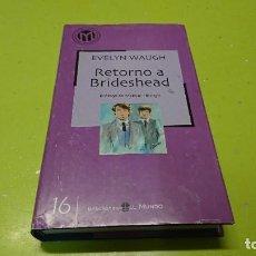 Libros de segunda mano: RETORNO A BRIDESHEAD, EVELYN WAUGH. Lote 263043360