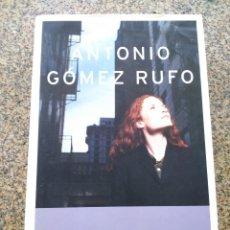 Libros de segunda mano: ADIOS A LOS HOMBRES -- ANTONIO GOMEZ RUFO -- PLANETA 2004 --. Lote 263051005