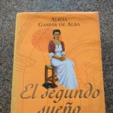 Libros de segunda mano: EL SEGUNDO SUEÑO -- ALICIA GASPAR DE ALBA -- GRIJALBO 2001 --. Lote 263051525