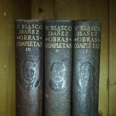 Libros de segunda mano: VICENTE BLASCO IBAÑEZ, OBRAS COMPLETAS EN TRES TOMOS, AGUILAR, 1961. Lote 263074585