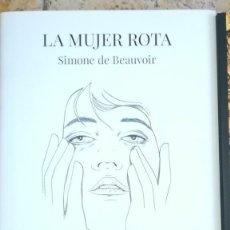 Libros de segunda mano: LA MUJER ROTA SARA HERRANZ| SIMONE DE BEAUVOIR. Lote 263097645