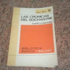 Libros de segunda mano: LAS CRÓNICAS DEL SOCHANTRE ÁLVARO CUNQUEIRO. Lote 263151805