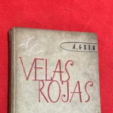 Libros de segunda mano: VELAS ROJAS, A. GRIN, VERSION ORIGINAL EN ESPAÑOL, MOSCU, EDICIONES EN LENGUAS EXTRANJERAS, RARO. Lote 263154280