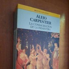 Libros de segunda mano: LA CONSAGRACIÓN DE LA PRIMAVERA. ALEJO CARPENTIER. PLAZA & JANÉS. 1989.. Lote 263155685
