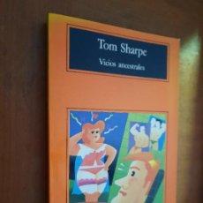 Libros de segunda mano: VICIOS ANCESTRALES. TOM SHARPE. ANAGRAMA. RÚSTICA. BUEN ESTADO. Lote 263156125