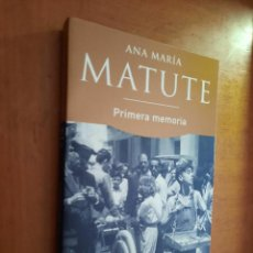 Libros de segunda mano: PRIMERA MEMORIA. ANA MARÍA MATUTE. PLAZA & JANÉS. RÚSTICA. BUEN ESTADO. Lote 263156515