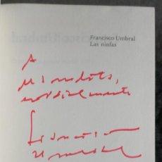 Libros de segunda mano: LAS NINFAS - CON DEDICATORIA AUTOGRAFA - FRANCISCO UMBRAL. Lote 263184210