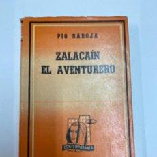 Libros de segunda mano: ZALACAIN EL AVENTURERO. LOSADA. PÍO BAROJA.. Lote 263193570