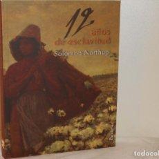 Libros de segunda mano: 12 AÑOS DE ESCLAVITUD , SOLOMON NORTHUP - EDICIONES BARATARIA. Lote 263684130