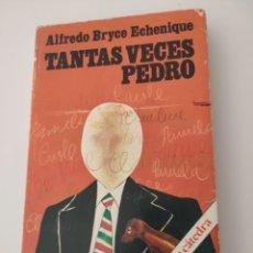 Libros de segunda mano: TANTAS VECES PEDRO. ALFREDO BRYCE ECHENIQUE. 1981.. Lote 263745820