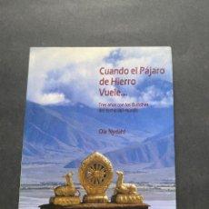 Libros de segunda mano: CUANDO EL PÁJARO DE HIERRO VUELE… NYDAHL, OLE. Lote 263809515