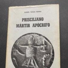 Libros de segunda mano: PRISCILIANO MÁRTIR APÓCRIFO. TERÁN FIERRO, DANIEL. Lote 263810210