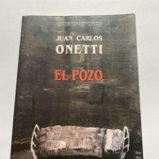 Libros de segunda mano: EL POZO. ONETTI, JUAN CARLOS. Lote 263811025