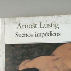 Libros de segunda mano: SUEÑOS IMPÚDICOS. ARNOST LUSTIG. SEIX BARRAL. BIBLIOTECA BREVE.. Lote 264442004