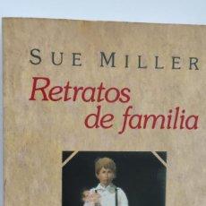 Libros de segunda mano: RETRATOS DE FAMILIA. SUE MILLER. EMECE. Lote 264536559