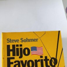 Libros de segunda mano: HIJO FAVORITO. STEVE SOHMER. PLAZA & JANÉS.. Lote 264539489
