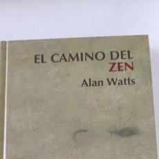 Libros de segunda mano: EL CAMINO DEL ZEN. ALAN WATTS.. Lote 264539694