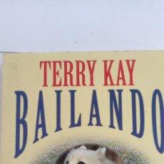 Libros de segunda mano: BAILANDO CON BLANCA. TERRY KAY. PLANETA.. Lote 264541369