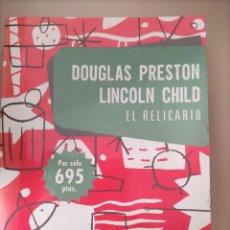 Libros de segunda mano: EL RELICARIO. DOUGLAS PRESTON. LINCOLN CHILD. PLAZA Y JANÉS.. Lote 264848294