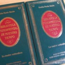 Libros de segunda mano: LA MADRE NATURALEZA, EMILIA PARDO BAZAN. ALIANZA EDITORIAL BIBLIOTECA FUNDAMENTAL DE NUESTRO TIEMPO. Lote 265079324