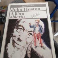 Libros de segunda mano: JOHN HOUSTON - A LIBRO ABIERTO - ESPASA CALPE - 1986. Lote 265097829