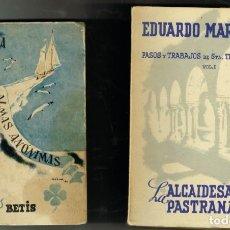Libros de segunda mano: CUATRO LIBROS DE EDUARDO MARQUINA DEDICADOS POR EL AUTRO ALMAS ANÓNIMAS LA ALCAIDESA DE PASTRANA. Lote 265166684