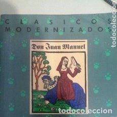 Libros de segunda mano: LIBRO DEL CONDE LUCANOR. EDICION MODERNIZADA , ESTUDIO Y NOTAS REINALDO AYERBE-CHAUX Y ALAN DEYERMON. Lote 265348529