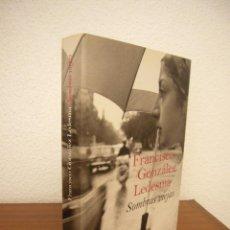 Libros de segunda mano: FRANCISO GONZÁLEZ LEDESMA: SOMBRAS VIEJAS (DESTINO, 2007) EXCELENTE ESTADO. RARO. PRIMERA ED.. Lote 266302753