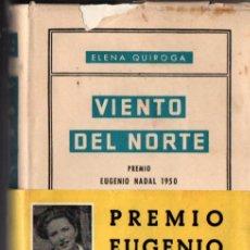 Livros em segunda mão: ELENA QUIROGA . VIENTO DEL NORTE (DESTINO, 1951) PRIMERA EDICIÓN. Lote 266651103