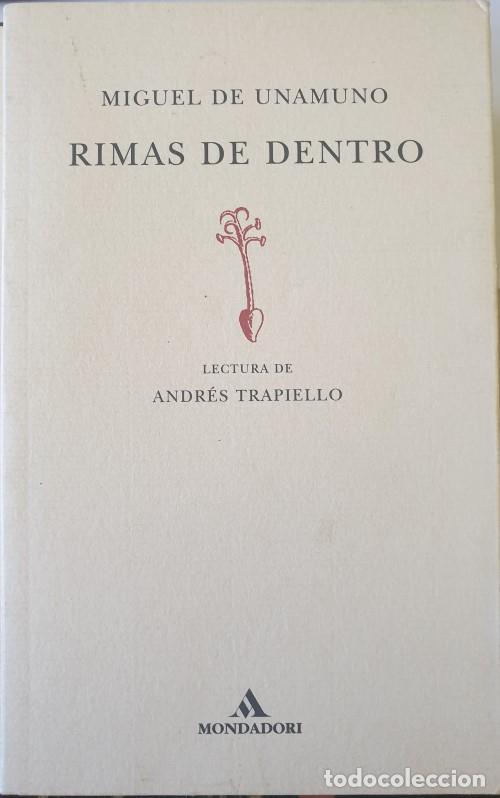 RIMAS DE DENTRO. LECTURA DE ANDRES TRAPIELLO. - UNAMUNO, MIGUEL DE. (Libros de Segunda Mano (posteriores a 1936) - Literatura - Narrativa - Otros)