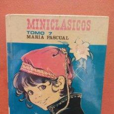 Libros de segunda mano: MINICLASICOS TOMO 7. EL LOBO Y EL HOMBRE. LA MOLINERA. LOS MÚSICOS VIAJEROS. MARIA PASCUAL. EDICIONE. Lote 267184319