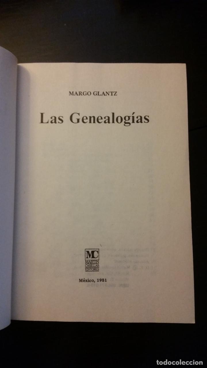 Libros de segunda mano: 1981 - MARGO GLANTZ - LAS GENEALOGÍAS - PRIMERA EDICIÓN - Foto 2 - 267509554