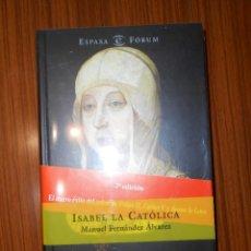 Livres d'occasion: ISABEL LA CATÓLICA. MANUEL FERNÁNDEZ ÁLVAREZ. ESPASA-FORUM.. Lote 267759914