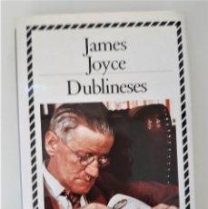 Libros de segunda mano: DUBLINESES - JAMES JOYCE. Lote 268304794