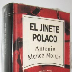 Libros de segunda mano: EL JINETE POLACO - ANTONIO MUÑOZ MOLINA. Lote 268414529