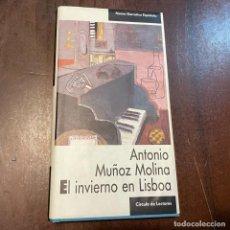 Libros de segunda mano: EL INVIERNO EN LISBOA - ANTONIO MUÑOZ MOLINA. Lote 268283889