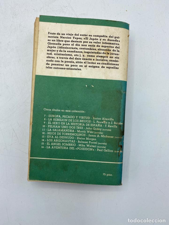 Libros de segunda mano: EL JAPÓN Y SU DUENDE. JOSE Mª GIRONELLA. ED. PLAZA & JANES. BARCELONA, 1975. PAGS: 309 - Foto 4 - 268572104