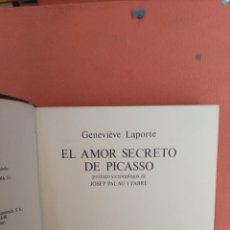 Libros de segunda mano: EL AMOR SECRETO DE PICASSO. GENEVIÈVE LAPORTE. EDITORIAL EUROS, S.A.. Lote 268600859