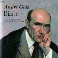 Libros de segunda mano: ANDRÉ GIDE : DIARIO (ALBA, 2013) PRIMERA EDICIÓN. Lote 268732289