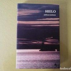 Libros de segunda mano: HIELO. ANNA KAVAN.. Lote 293864318