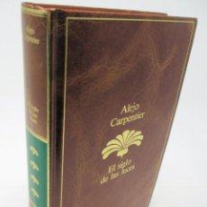 Libros de segunda mano: EL SIGLO DE LAS LUCES - ALEJO CARPENTIER. Lote 268767699