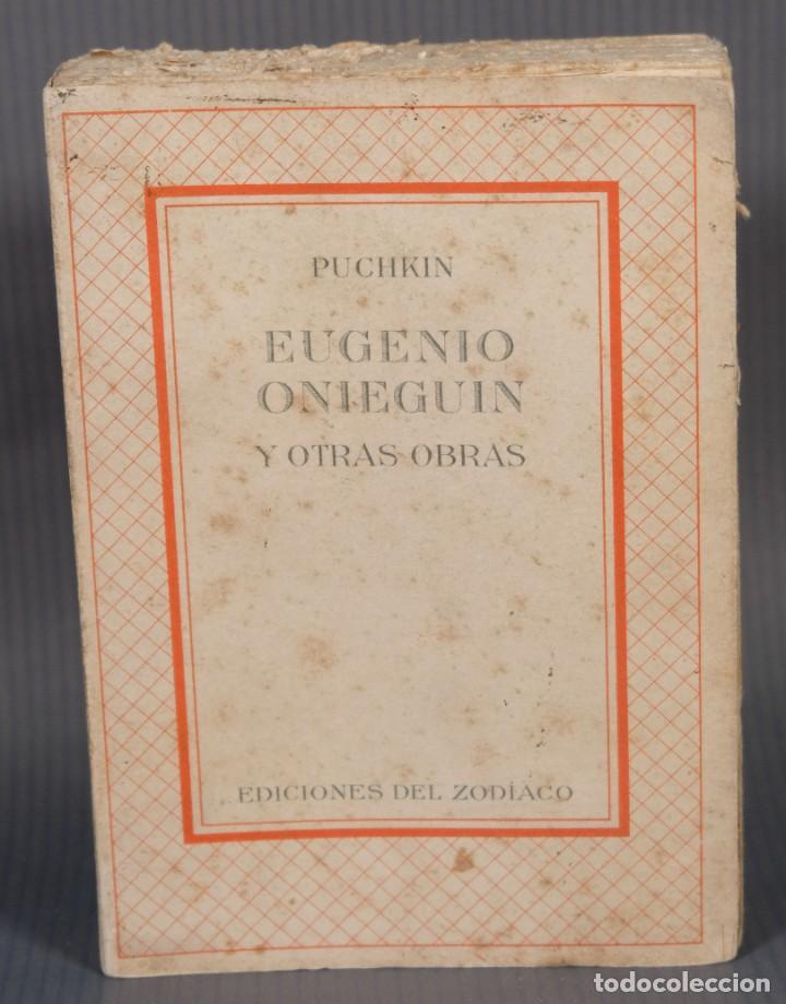 EUGENIO ONIEGUIN Y OTRAS OBRAS - PUCHKIN -EDICIONES DEL ZODIACO 1942 - TOMO SEGUNDO (Libros de Segunda Mano (posteriores a 1936) - Literatura - Narrativa - Otros)