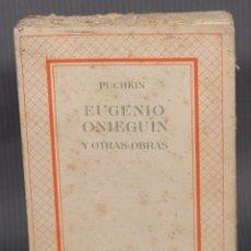 Libros de segunda mano: EUGENIO ONIEGUIN Y OTRAS OBRAS - PUCHKIN -EDICIONES DEL ZODIACO 1942 - TOMO SEGUNDO. Lote 268844954