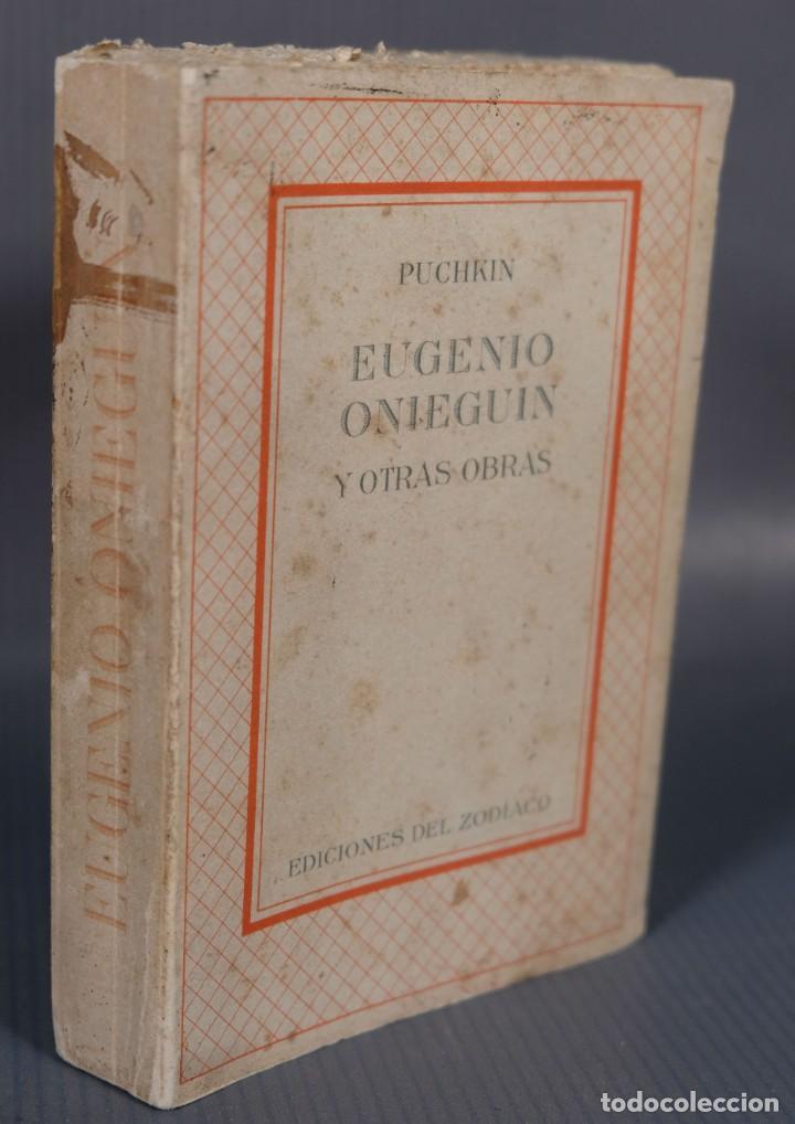 Libros de segunda mano: Eugenio Onieguin y otras obras - Puchkin -Ediciones del zodiaco 1942 - tomo segundo - Foto 3 - 268844954
